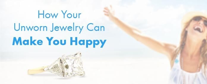 ways your unworn jewelry can make you happy