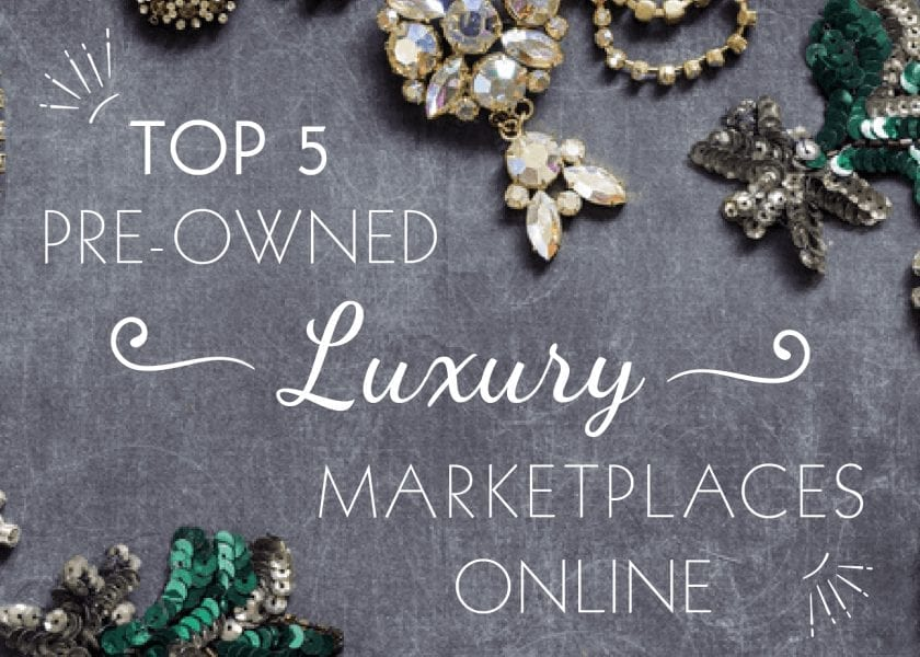 Top 5 Pre-Owned Luxury Marketplaces