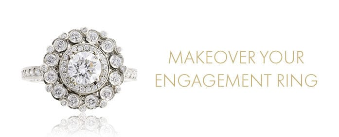 Makeover Your Engagement Ring