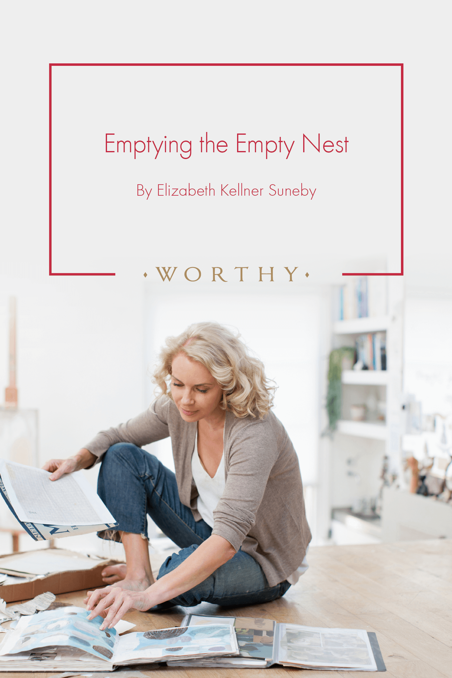For years, Elizabeth had been dreading the day she'd become an empty nester. But she hadn't anticipated that she'd want her nest to stay like that: empty.