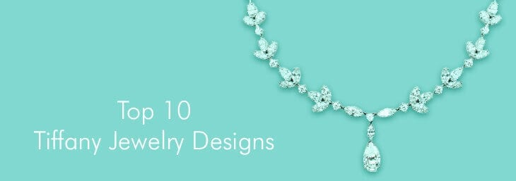 10 Most Popular Tiffany Jewelry Designs