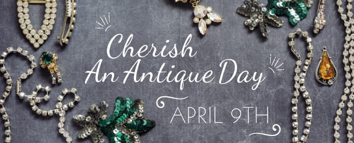 'Cherish An Antique' Day: 5 Pieces That Stole Our Hearts