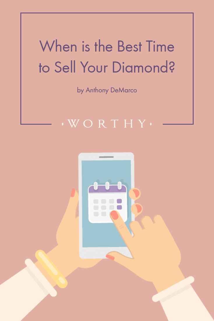When it comes to selling your rock, timing is essential. Here's the best time to sell your diamond for the highest price the market can offer.