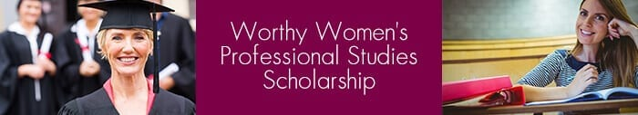 Worthy Womens Professional Scholarship