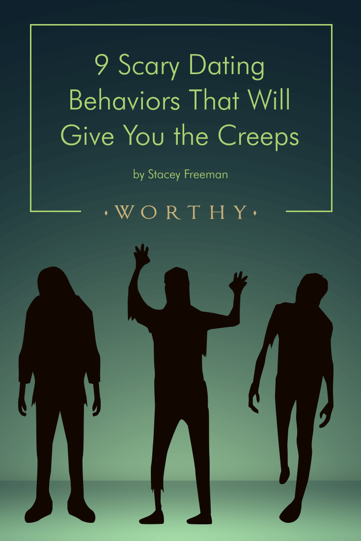 With all the ghosting, zombie-ing and haunting, dating these days can seem like a horror movie. Here are 9 dating scary behaviors you should stay away from!