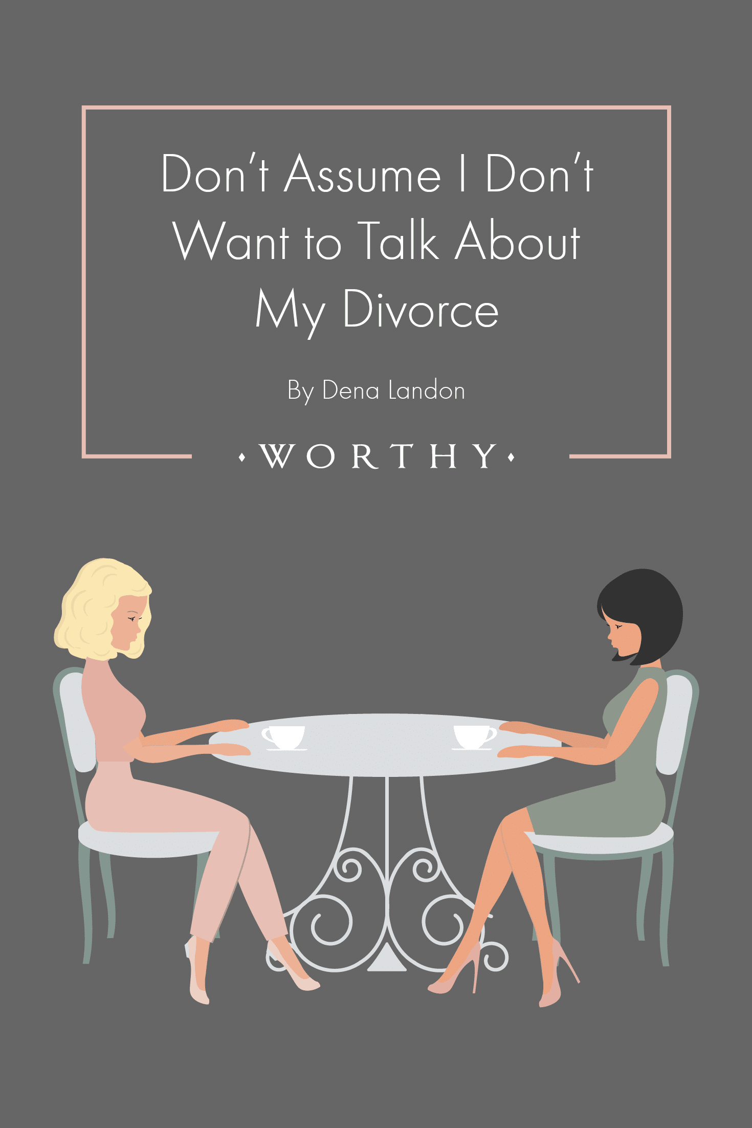 After most major life events, including unhappy ones, distant family members want to talk about it. Except for one. Divorce.