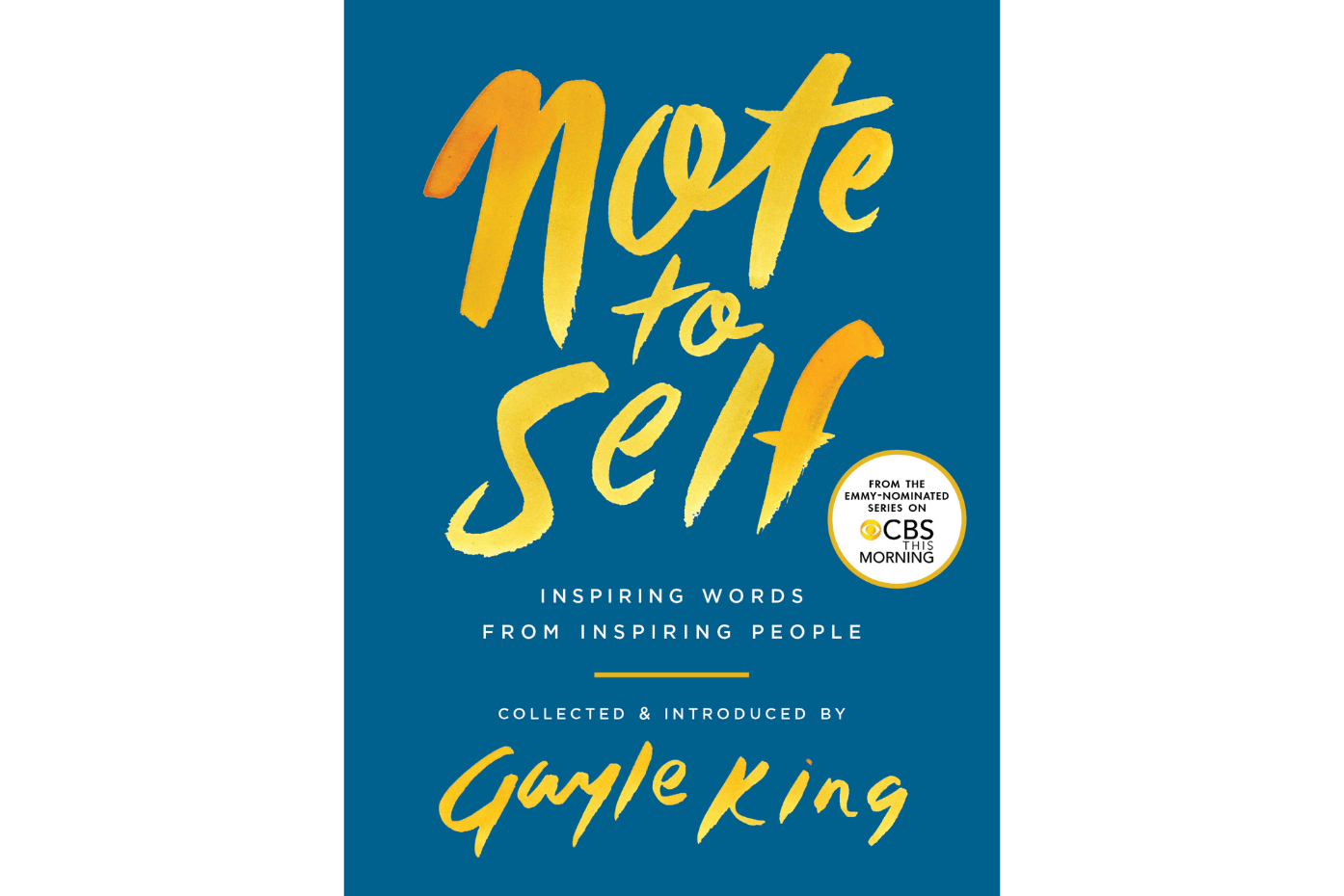 Note to Self – Collected and Introduced by Gayle King