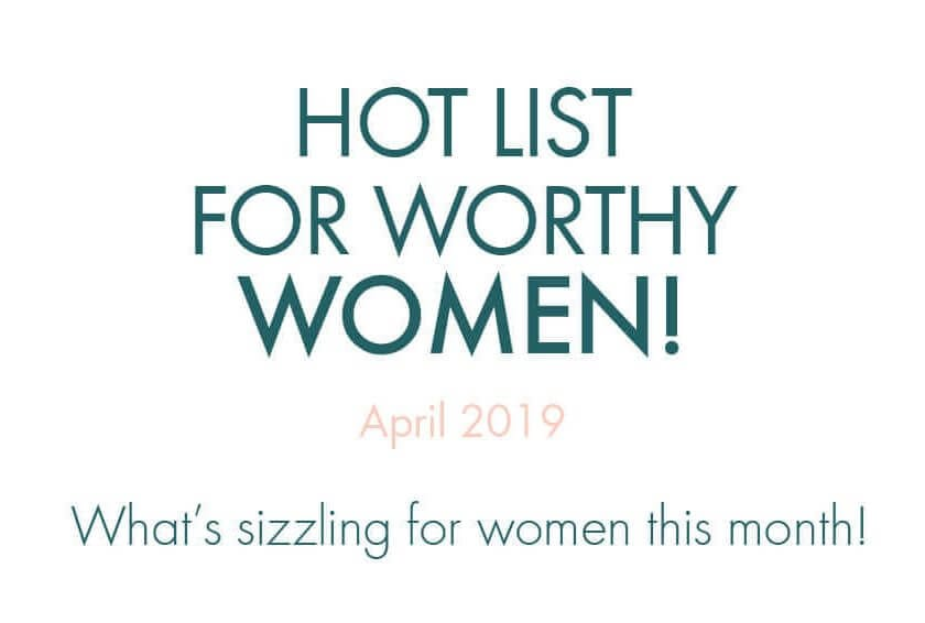 "Worthy's April 2019 Hot List: ""Little"", G.O.T, and National Infertility Awareness Week"