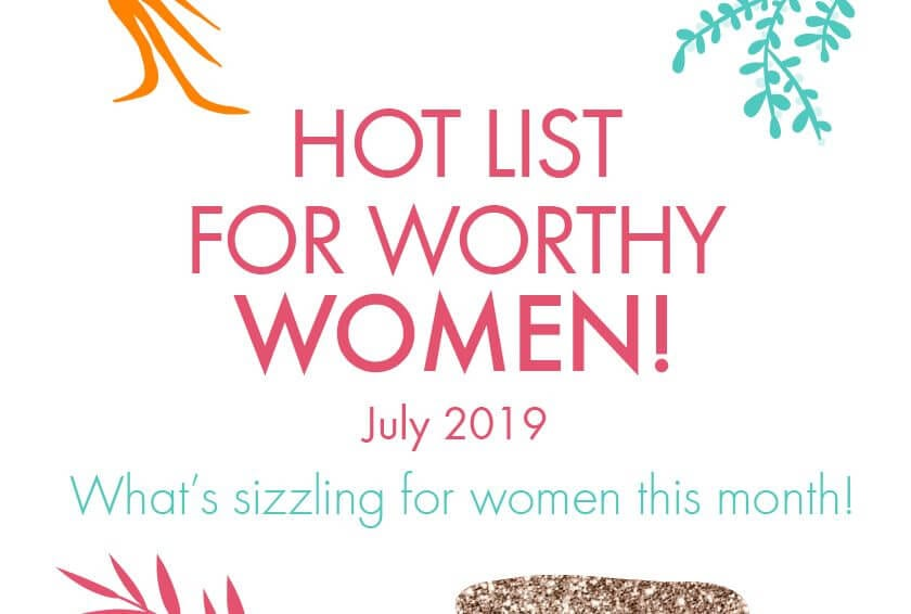 Worthy's Hot List for July 2019: Films, Fans, and Fun!