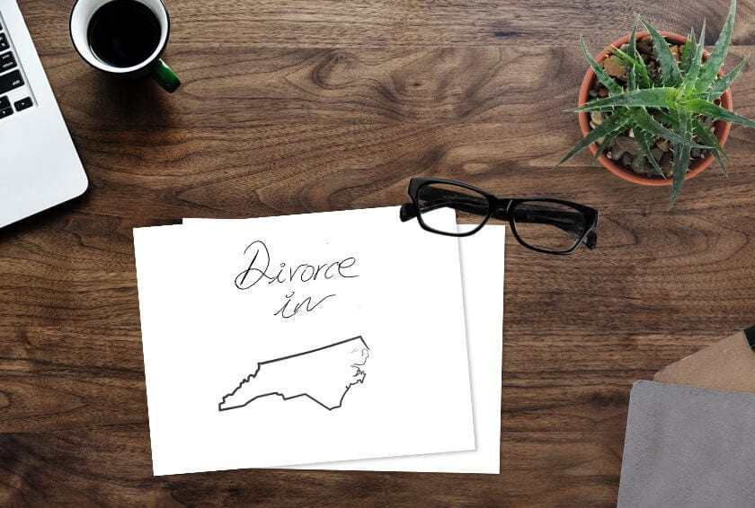 Divorce in North Carolina – Your Complete Starter Guide