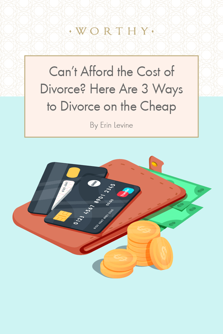 Can't Afford the Cost of Divorce? Here are Three Ways to Divorce on the Cheap