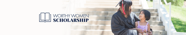 Introducing The 2020 Worthy Women's Scholarship