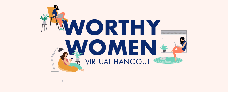 Worthy Women's Virtual Hangout Recap: Divorce and Your Finances During COVID-19